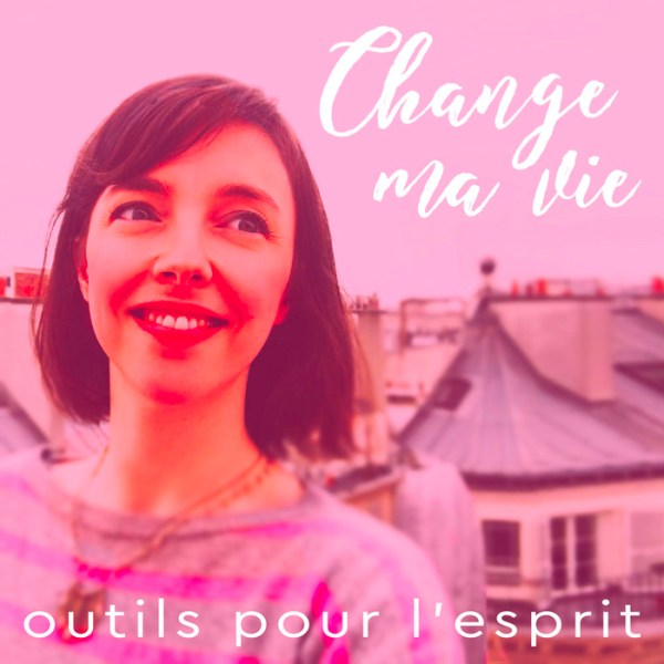 podcast-change-ma-vie