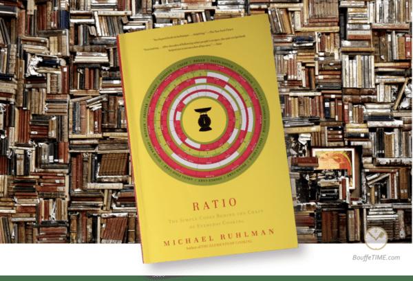 Ratio — Michael Ruhlman | BouffeTIME!