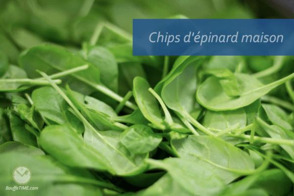 Recette chips d'épinards maison   BouffeTIME!