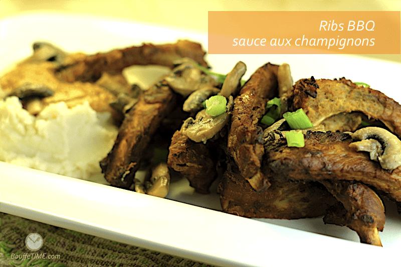 Recette de ribs BBQ sauce aux champignons | BouffeTIME!