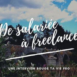 De salariée à freelance