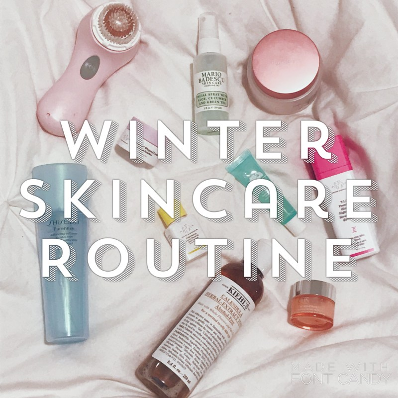 BLOGMAS DAY TWO: My Winter Skincare Routine