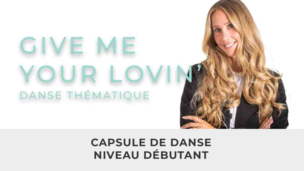 Julie Fortier // Pop-Fusion // Niveau Débutant // Give Me Your Lovin'