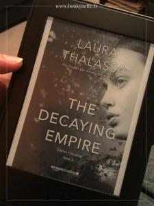 The Decaying Empire - Laura Thalassa