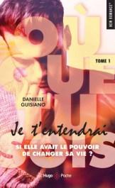 Où que tu sois, je t'entendrai – Danielle Guisiano