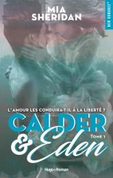 Calder & Eden, tome 1 – Mia Sheridan