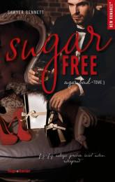 Sugar Free – Sawyer Bennett