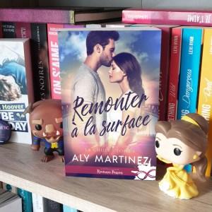 Remonter à la surface - Aly Martinez