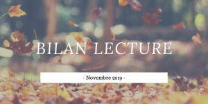 Bilan de lecture : novembre 2019