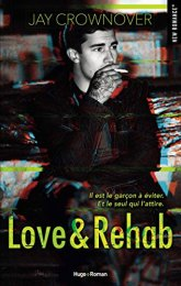 Love & Rehab – Jay Crownover