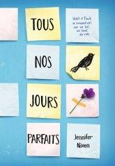 Tous nos jours parfaits – Jennifer Niven