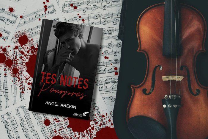 Tes notes pourpres - Angel Arekin