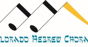 Colorado Hebrew Chorale Opens Rehearsals in August
