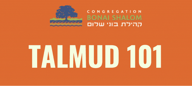 Bonai Shalom Offers Talmud 101 with Rabbi Marc 1/28