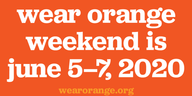 Wear Orange This Weekend for Gun Safety