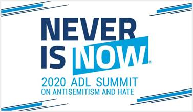 ADL's 2020 Never Is Now Summit Goes Virtual & Free