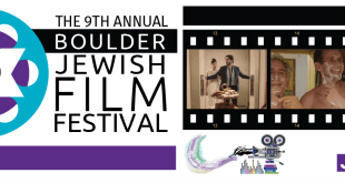 The 9th Boulder Jewish Film Festival Boasts a Bevy of International Guests