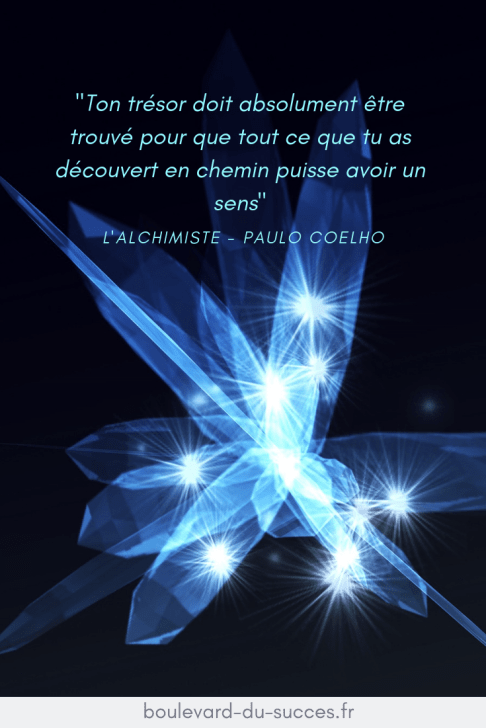 Lalchimiste citation légende personnelle