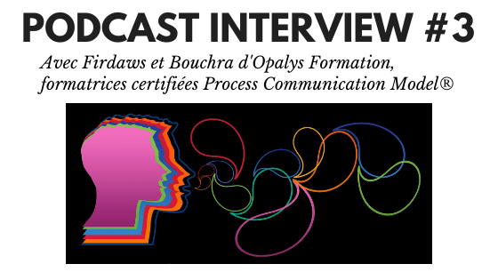 trouver sa voie process communication opalys formation