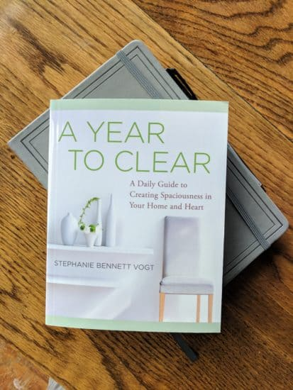 A Year to Clear - creating spaciousness in your heart and home
