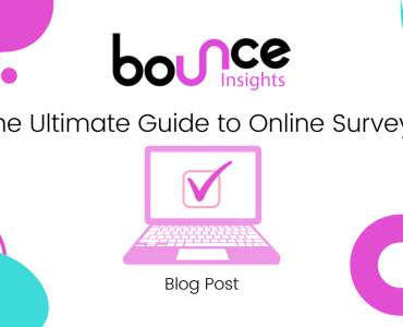 Bounce Insights The Ultimate Guide to Online Surveys Blog Post Cover Image