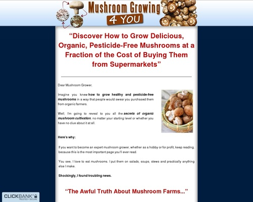Mushroom Growing 4 You - Step-By-Step How To Grow your Very Own Mushrooms at Home