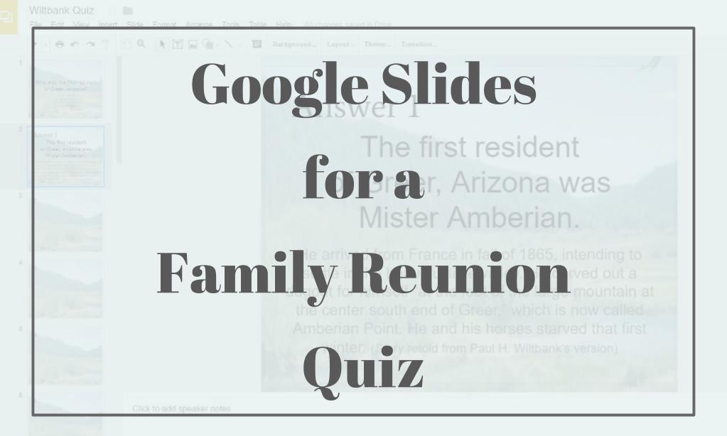 Google Slides For a Family Reunion Quiz
