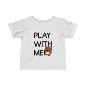 Play with me explorer (parental guidance required) infant t-shirt bear edition - front - white