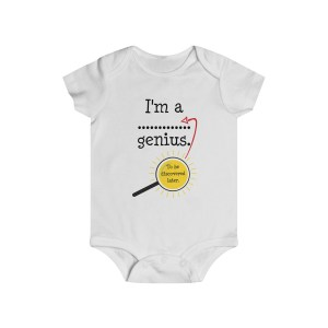 Genius to be discovered later infant onesie - white