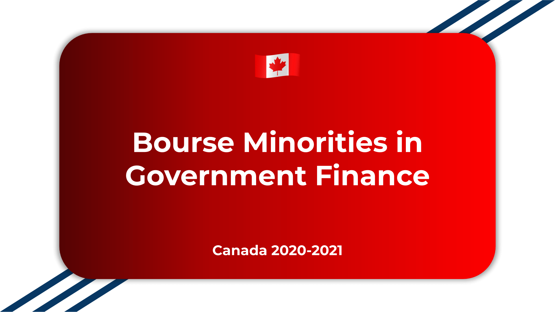 Bourse Minorities in Government Finance Canada