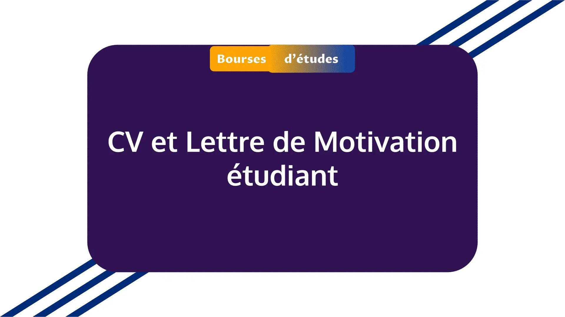CV et Lettre de Motivation étudiant