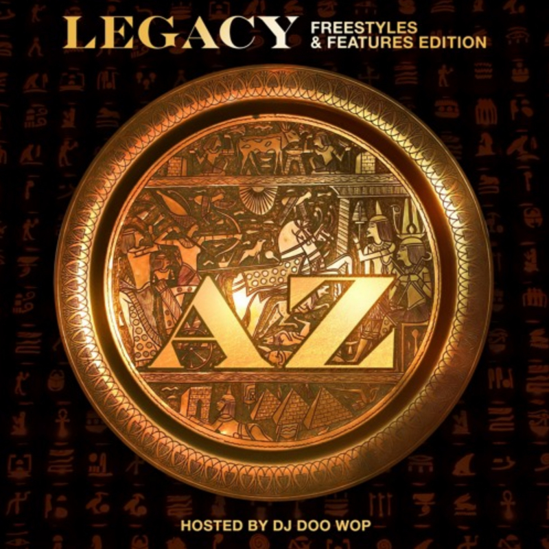 AZ – Legacy (Hosted by DJ Doo Wop) (DatPiff Stream + Download)