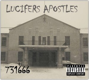 AUDIO DOPE: Lucifers Apostles – 731666 (Bandcamp Stream + Purchase)