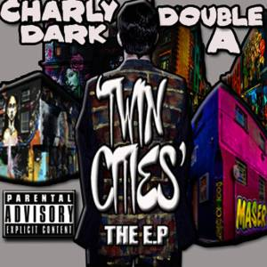 AUDIO DOPE: Charly Dark & Double A – Twin Cities EP (Bandcamp Stream + Purchase)