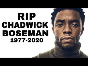 RIP! Chadwick Boseman Black Panther Actor Reportedly Passes Away aged 43