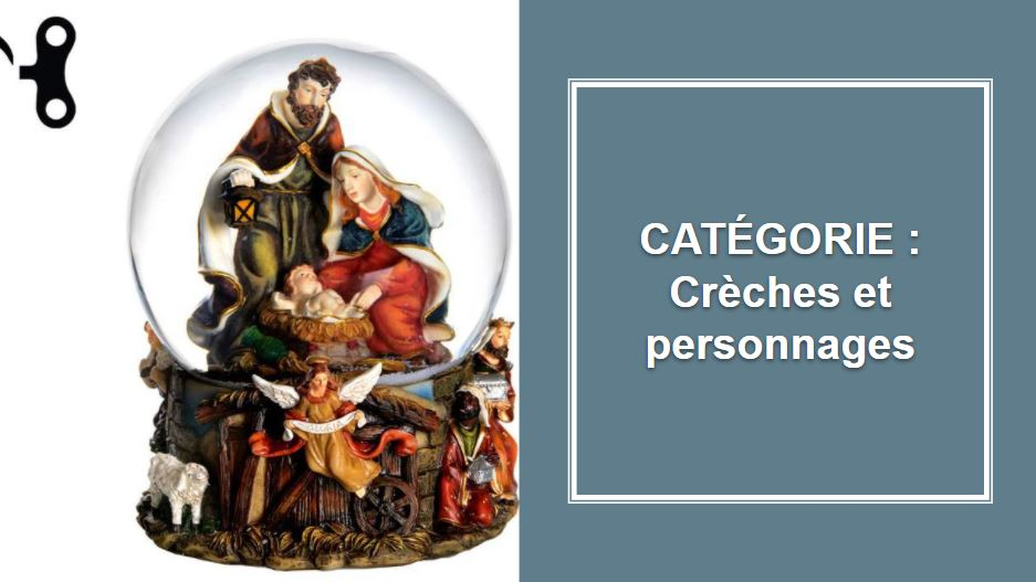 CATÉGORIE : Crèches et personnages