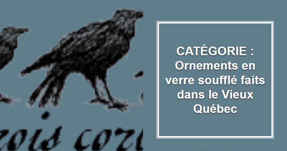 CRÉATEUR & ARTISAN : Les Trois Corbeaux - verres soufflés faits à la main dans le Vieux-Québec