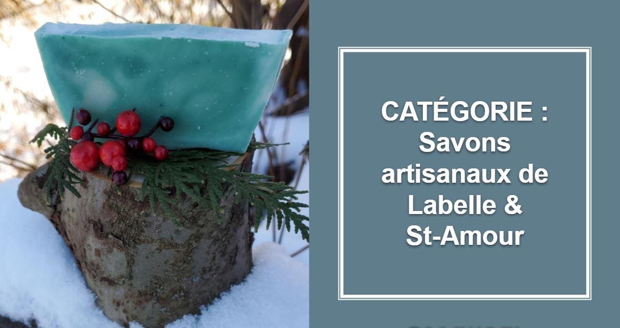 CATÉGORIE : Savons artisanaux de Labelle & St-Amour