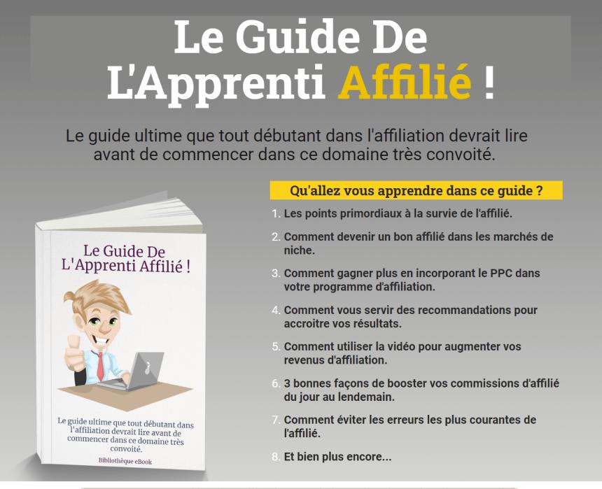 Le Guide De L'Apprenti Affilié !