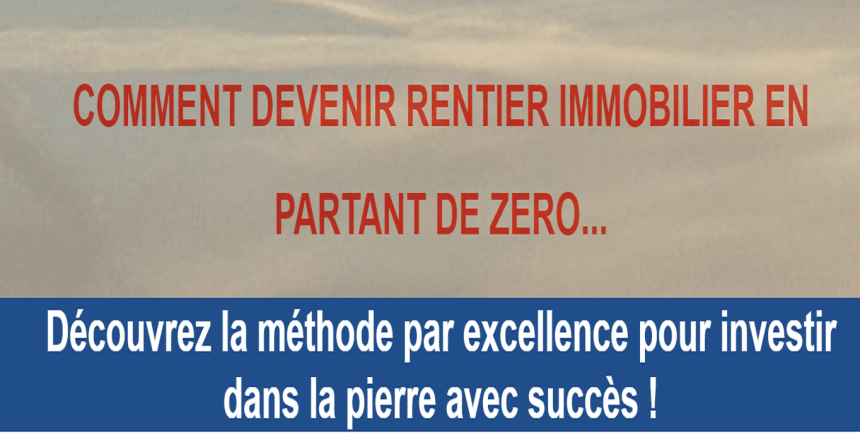 Comment devenir rentier immobilier