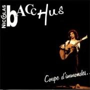 Nicolas Bacchus : Coupe d'Immondes… (et autres réjouissances populaires)