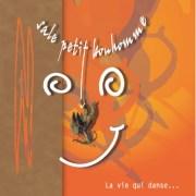 Sale Petit Bonhomme : La vie qui danse…