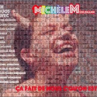 Michèle MÜHLEMANN : Ça fait de nous c'qu'on est --------Souscription--------