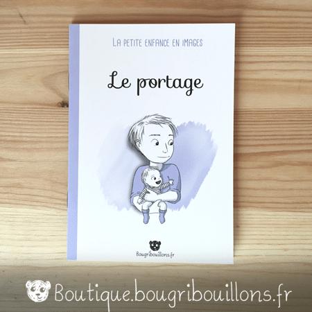 Livrets Bougribouillons - La petite enfance en images - Livret Portage