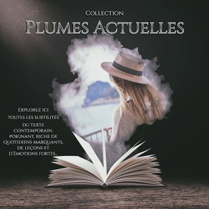 Collection Plumes actuelles