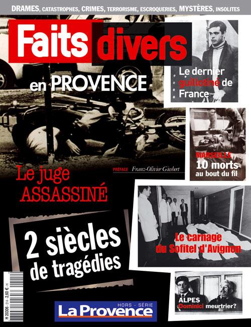 Faits divers 2010 La Provence 514  journal La Provence  boutiquelaprovencecom