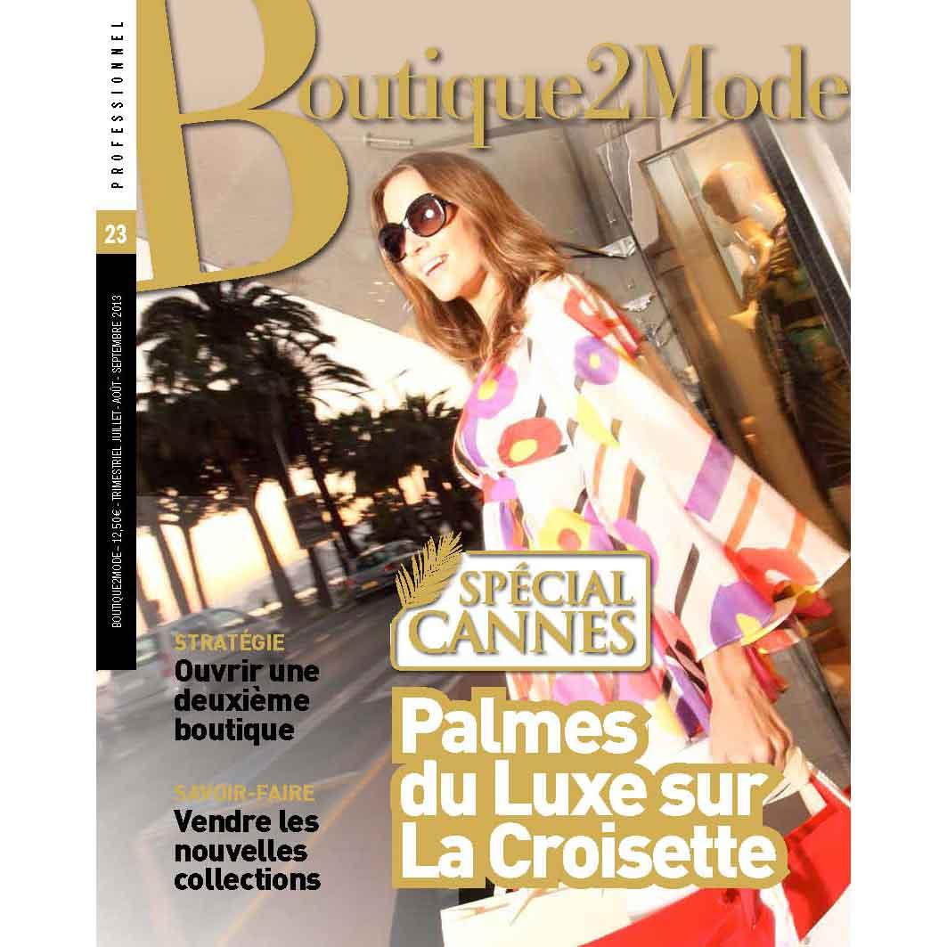 B2M 23 – SPÉCIAL CANNES, Palmes du Luxe sur La Croisette