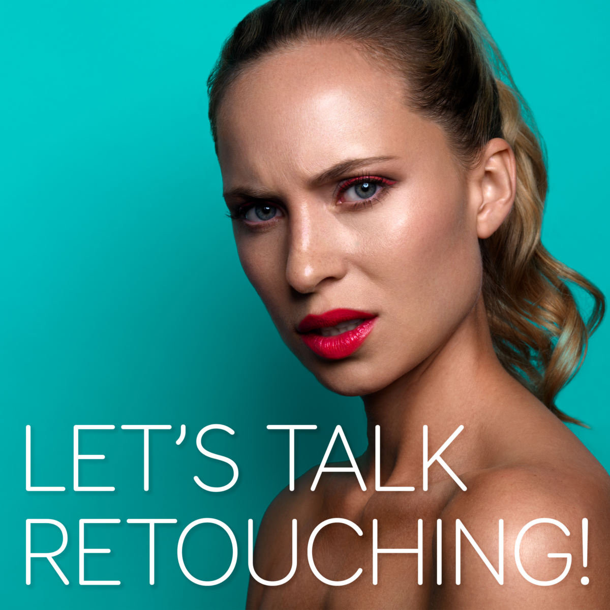 Boutique Retouching LTR-Podcast-Thumbnail-1 BOUTiQUE RETOUCHING - Premium Retouching - High End Retouching