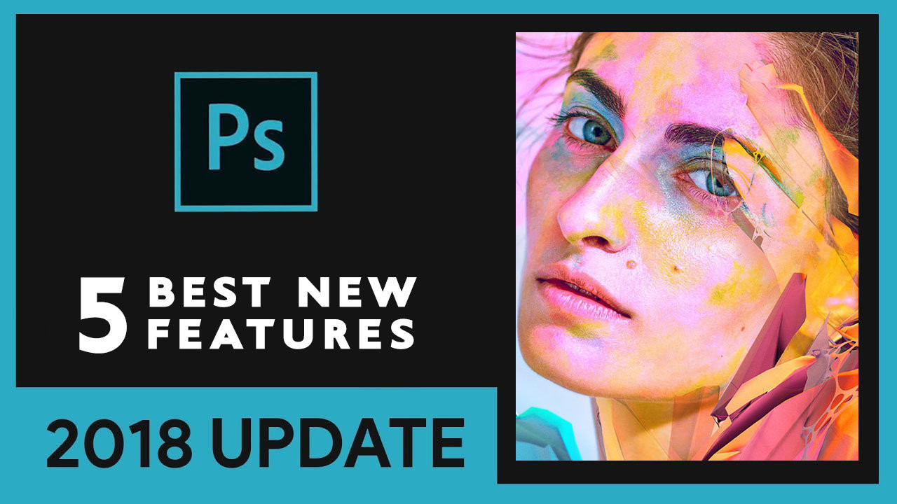 Boutique Retouching top-5-new-features-adobe-photoshop-cc-2018 Blog / Learn