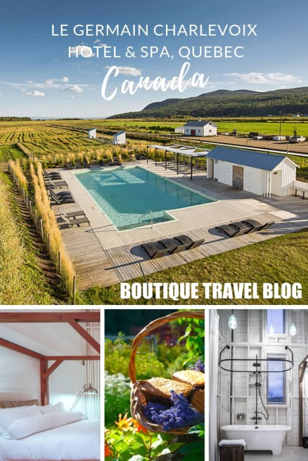 Le Germain Chalrevoix Hotel & Spa, a wonderful converted farm now boutique hotel in Quebec, Canada